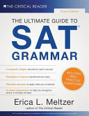 The Ultimate Guide to SAT Grammar  4th Edition