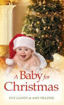 A Baby For Christmas: The Christmas Baby / Comfort and Joy (Mills & Boon M&B)