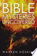 Bible Mysteries Uncovered