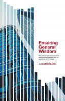 Ensuring General Wisdom