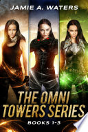 The Omni Towers Boxed Set Books 1 3