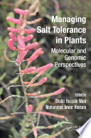 Managing Salt Tolerance in Plants