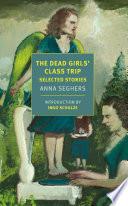 The Dead Girls  Class Trip