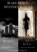 Pdf Blake Pierce: Mystery Bundle (Cause to Kill and Once Gone) Telecharger