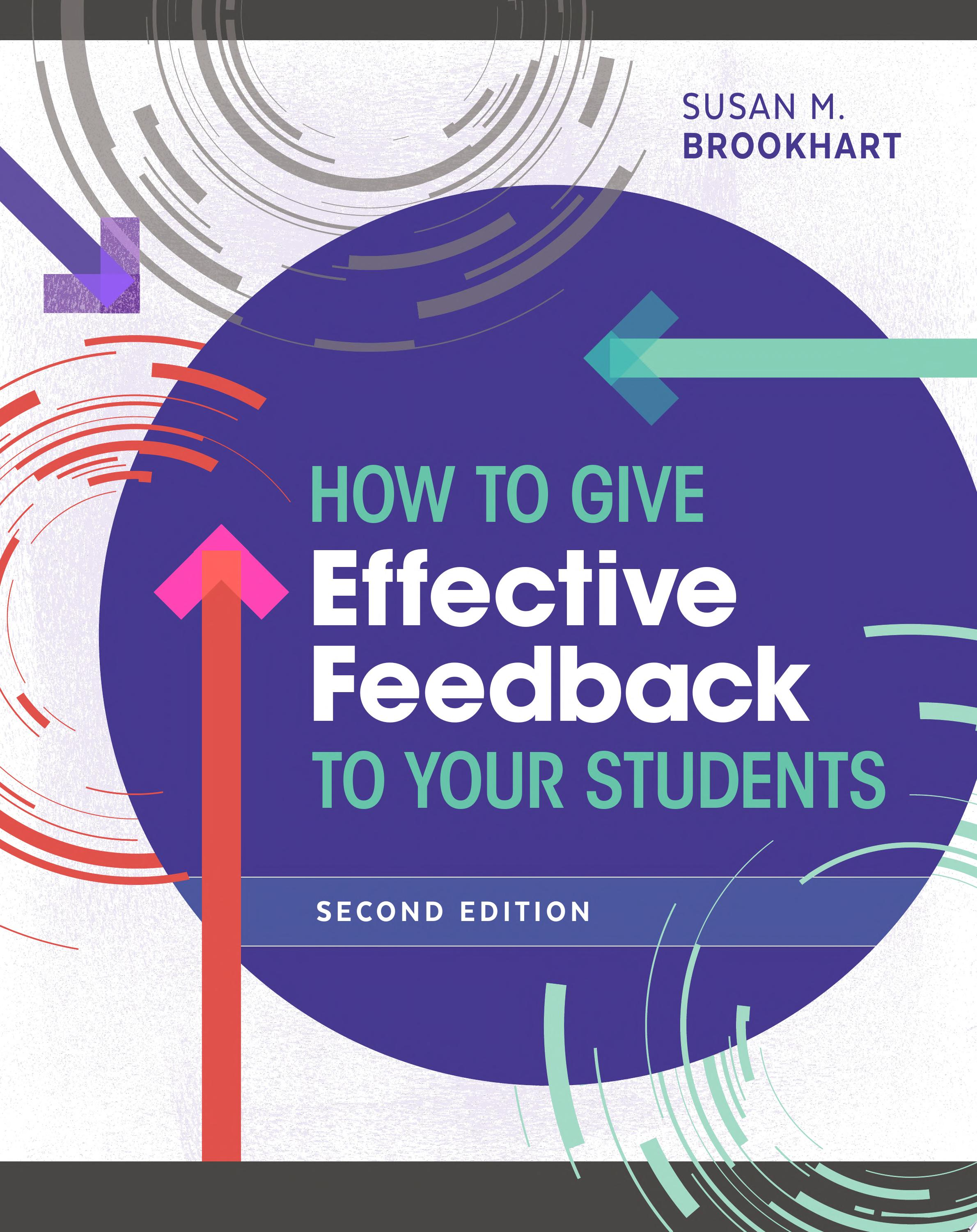 How to Give Effective Feedback to Your Students  Second Edition