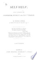 Self-Help; with illustrations of character and conduct