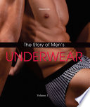 """The Story of Men's Underwear"" by Shaun Cole"