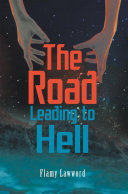 The Road Leading to Hell