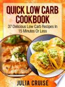 Quick Low Carb Cookbook