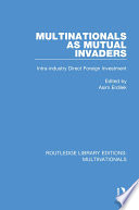 Multinationals As Mutual Invaders
