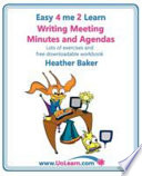 Writing Meeting Minutes and Agendas  Taking Notes of Meetings  Sample Minutes and Agendas  Ideas for Formats and Templates  Minute Taking Training Wi