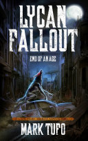 Lycan Fallout 3  End Of An Age  A Michael Talbot Adventure