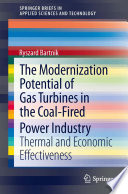 The Modernization Potential of Gas Turbines in the Coal Fired Power Industry