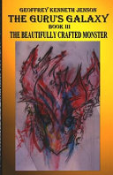The Beautifully Crafted Monster