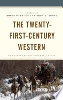 The Twenty-First-Century Western