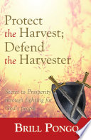 Protect the Harvest  Defend the Harvester