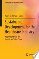 Sustainable Development For The Healthcare Industry Book PDF