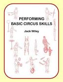 Performing Basic Circus Skills