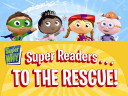 Super Readers... to the Rescue!