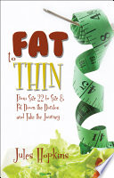 Read Online Fat to Thin For Free