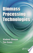 Biomass Processing Technologies Book