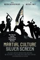 Martial Culture  Silver Screen