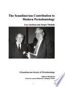 The Scandinavian Contribution to Modern Periodontology