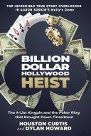 Billion Dollar Hollywood Heist Book