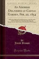 An Address Delivered at Castle Garden, Feb. 22, 1854