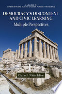 Democracy S Discontent And Civic Learning