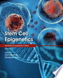 Stem Cell Epigenetics