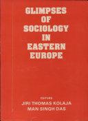 Glimpses of Sociology in Eastern Europe