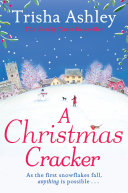 A Christmas Cracker: The only festive romance to curl up with this Christmas! Book