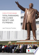 Totalitarianisms The Closed Society And Its Friends A History Of Crossed Languages