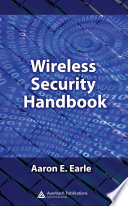 Wireless Security Handbook Book