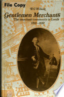 Gentlemen Merchants The Merchant Community In Leeds 1700 1830