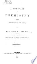 A Dictionary Of Chemistry And The Allied Branches Of Other Sciences Supplement Book PDF