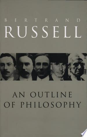 Read Online An Outline of Philosophy Free Books - Unlimited Book