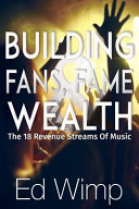 Building Fans  Fame and Wealth