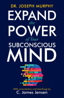 Expand the Power of Your Subconscious Mind [Pdf/ePub] eBook