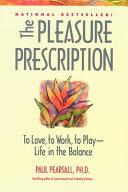 The Pleasure Prescription