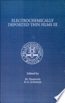 Proceedings of the Third Symposium on Electrochemically Deposited Thin Films Book
