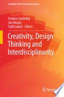 Creativity  Design Thinking and Interdisciplinarity