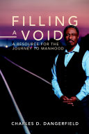 Filling a Void: A Resource for the Journey to Manhood