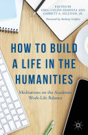 How to Build a Life in the Humanities [Pdf/ePub] eBook