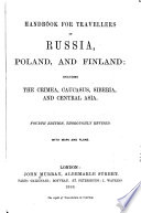 Handbook for Travellers in Russia  Poland  and Finland