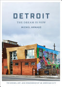 Pdf Detroit: The Dream Is Now Telecharger