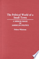 The Political World of a Small Town