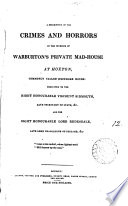 A description of the crimes and horrors in the interior of Warburton s private mad house at Hoxton  by J  Mitford   Book
