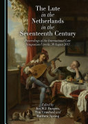 Pdf The Lute in the Netherlands in the Seventeenth Century Telecharger